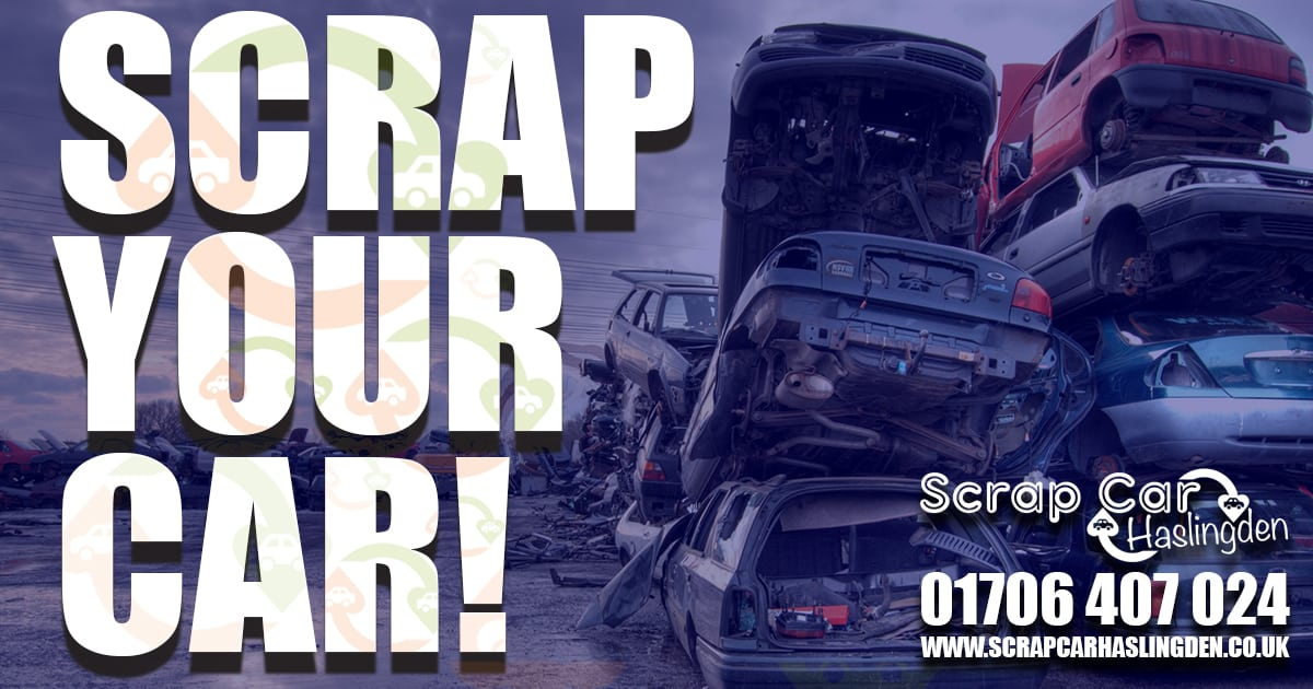 TRUSTED, Local Scrap Car Dealer - Scrap Car Haslingden.